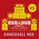 Rub A DUb from the Babylon Fall Studio #5 DANCEHALL MIX image
