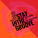 Stay in The Groove image