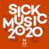 Sick Music 2020 Mix image