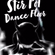 Stir Pot Dance Floor ep 102 ( Bootleg/Mashup special and The Dusty Rose's LIVE) image
