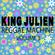 King Julien - Reggae Machine Volume 3 image