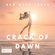 CRACK OF DAWN - Exclusive Deep House Mix ( New Wave Tunes ) image