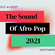 DJ A-Dot Presents The Sound Of Afro-Pop! image