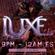 The Luxe Nightclub 9/28/2021 image