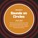 "Soulguru's ""Sounds On Circles"" on Solar Radio - Wednesday 29th January 2020 image"