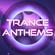 Trance Anthems 28/03/21 image