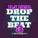 DJ FED MUSIC - DROP THE BEAT 3 image