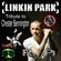 R.I.P. Chester Bennington; A salute to Linkin Park image