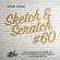 Sketch & Scratch #60 by DJ ToN1k @ mostwantedradio.com image