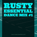 Essential Dance Mix #Summer2017 - Rusty #1 image