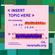 <INSERT TOPIC HERE>   03-03-2021 image