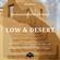 Episode 011 Nicolas Giordano Presents. Low & Desert. image