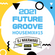『2021 FUTURE GROOVE ~HOUSE MIX #15~』 image