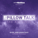 DJ BABIFACE PRESENTS PILLOW TALK 'THE ANTIDOTE' SLOW JAMS ESSENTIALS HOSTED BY ITZLACEFACE image