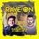 "Pulsedriver & DJ Mellow-D ""RAVE ON"" (Vol.1) image"