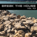 Break The House Vol. 93 - #FUTURE #HOUSE #ELECTRO #SUFFOCATED #NOVEMBER image