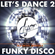 Let's Dance 2 old skool Funky Disco by D'YOR - session 2 image