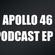Apollo 46 Progressive House & Electro House Podcast Ep 6 image