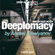 Deeplomacy Deepcast #009 by Andrey Emelyanov // Sept 2017 image