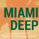 RICH MORE: Miami Deep 2 image