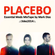 .::PLACEBO~Essential Meds MixTape by Mark Dias~3dez14 image