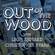Leon Ridyard & Christopher Evans - Out of the Wood, Show 130 image