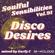 Soulful Sensibilities Vol. 91 - DISCO DESIRES image