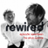 The Rewired Podcast - Episode 17 - July 24th - The Rehab Episode image