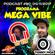 MEGA VIBE EPISODE 90 Feat. DJ RTK image