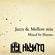 Jazzy & Mellow Hip-Hop Mix  Mixed by Hayato image