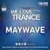 Maywave - We Love Trance CE 033 with Shugz - Fresh Stage (18-05-2019 - Base Club - Poznan) image