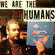 #2042: We Are The Humans image