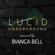 Lucid Underground - Volume 2 image