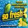So Fresh, New Dance & House Music by Dj G.E.E.R.T. June 2021 image