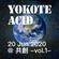 YOKOTE ACID 20 Jun 2020 @ 共創 (Kyoso) image