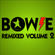 Bowie Remixed Volume 2. image