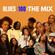 BLUES100 Season 2: THE MIX (Part 1) image