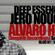 Deep Essence Radio Show - Guest Mix: (Alvaro Hylander) image