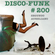 Disco-Funk Vol. 200 - Mirrorball Magic image