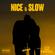 NICE & SLOW (Mixtape) image