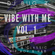Vibe With Me Vol. 1  (New & Classic - Hip Hop & R&B) image