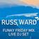 The Funky Friday Live Set - 16 Jul image
