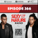 SEXY BY NATURE RADIO 266 - Sunnery James & Ryan Marciano image