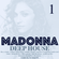 MADONNA vol.1 DEEP HOUSE VERSIONS (like a virgin,erotica,miles away,holiday,frozen,hollywood,music) image