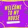 DJ Tricksta - Welcome To My House image