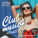 CLUB MUSIC #004 - R&B,Trap,Afrobeats,Pop,Dancehall,EDM,Reggae,HipHop image