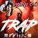 Dj wollys ent trap mix vol 2.@zionsuprim image