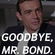 Goodbye Mr. Bond.The 007 Tribute To Sean Connery image