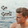 GO GURL! Remixed and Reimagined 002 image