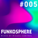 Funkosphere #005 - Funky Disco House Set Mixed by Miguel Control image